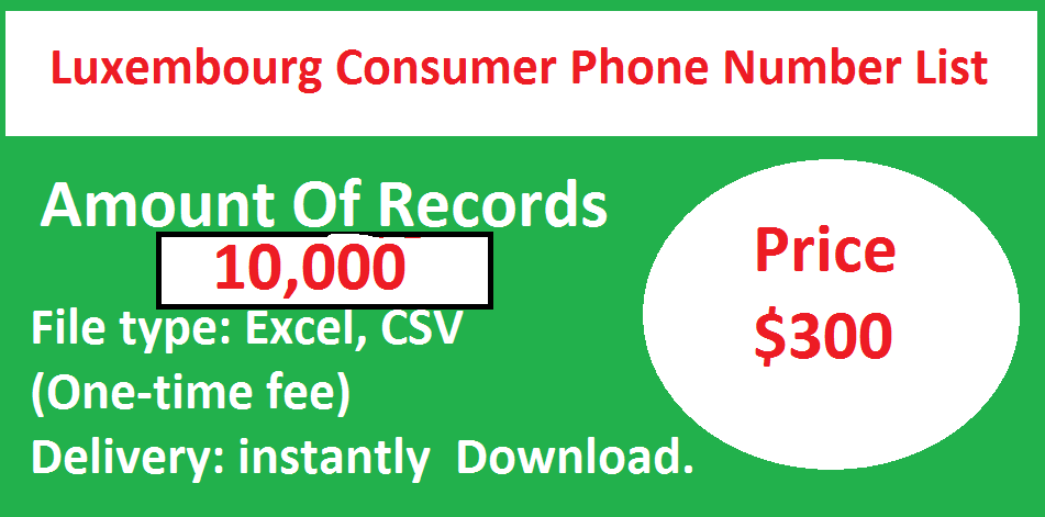 Luxembourg Consumer Phone Number List